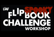 Spooky Flipbook Challenge Workshop, LIAF, London International Animation Festival, 2012