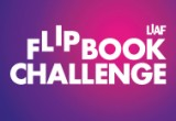 LIAF Flipbook Challenge, London International Animation Festival