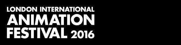 LIAF, London International Animation Festival, 2016