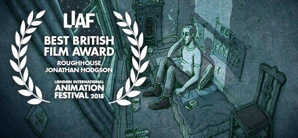 LIAF, London International Animation Festival, Roughhouse, Jonathan Hodgson