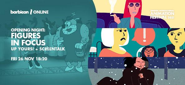LIAF 2021, LIAF, London International Animation Festival Figures in Focus